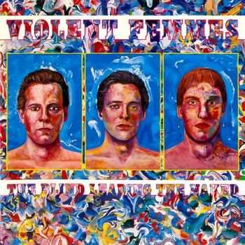 Violent Femmes - The Blind Leading The Naked (1986)