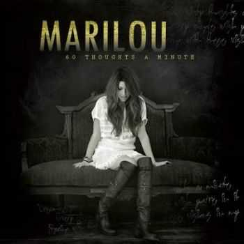 Marilou - 60 Thoughts A Minute (2012)