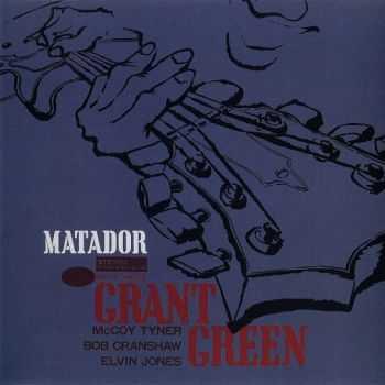 Grant Green - Matador (1964)