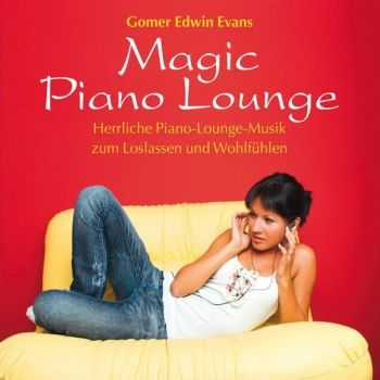 Gomer Edwin Evans - Magic Piano Lounge (2011)