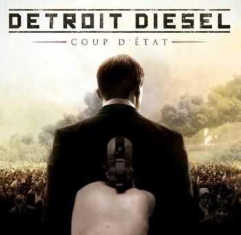 Detroit Diesel - Coup d'Etat (Limited Edition) (2012)