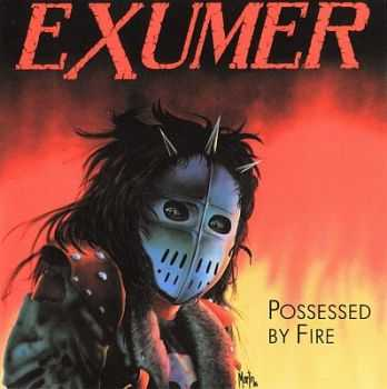 Exumer - Possessed By Fire 1986 [Japan Rare Edition] [LOSSLESS]
