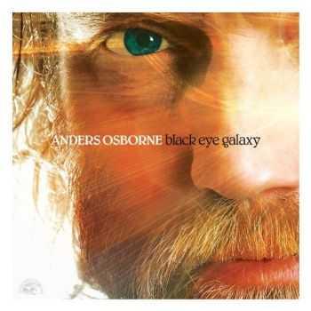 Anders Osborne - Black Eye Galaxy (2012)