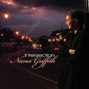 Nanci Griffith - Intersection (2012)