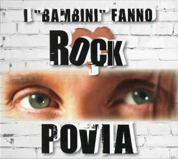 Povia - I Bambini Fanno Rock (2012)