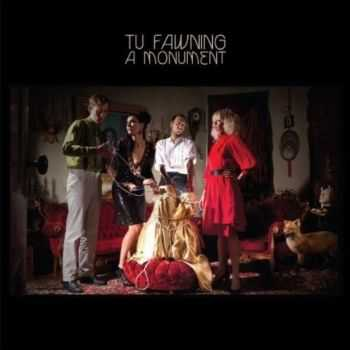 Tu Fawning - A Monument (2012)