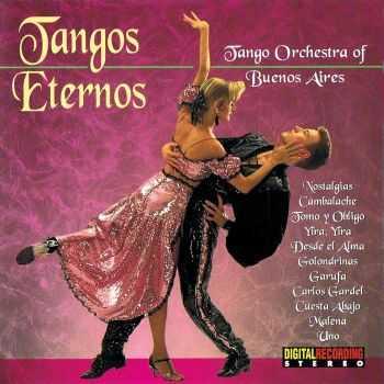 Tango Orchestra of Buenos Aires - Tangos eternos (1993)