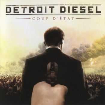 Detroit Diesel - Coup D'Etat (2012) FLAC