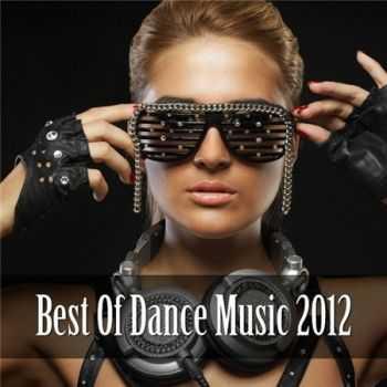 VA - Best Of Dance Music (2012)