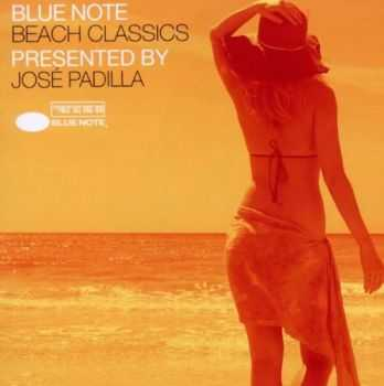 VA - Blue Note Beach Classics Presented By Jose Padilla (2012)