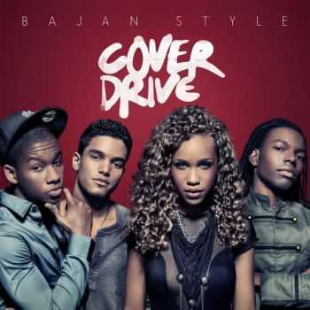 Cover Drive - Bajan Style (Deluxe Version) (2012)