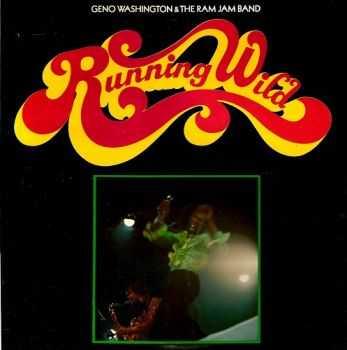 Geno Washington & The Ram Jam Band – Running Wild (1968)