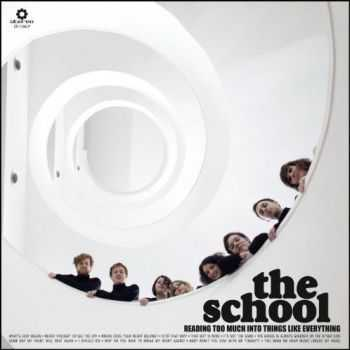 The School - Reading too Much into Things Like Everything (2012)
