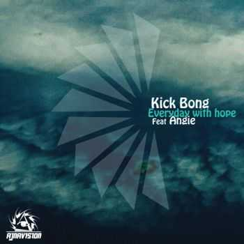 Kick Bong - Everyday With Hope EP (2012)