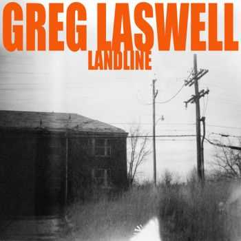 Greg Laswell – Landline (2012) Lossless