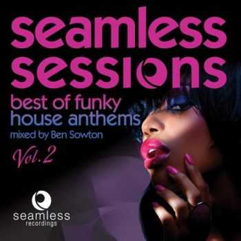 VA - Seamless Sessions Best of Funky House Anthems, Vol. 2 (2011)