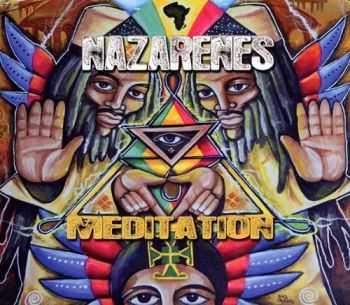 Nazarenes - Meditation (2012) HQ