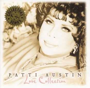 Patti Austin - Love Collection (2005) FLAC