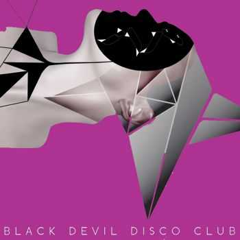 Black Devil Disco Club - Magnetic Circus (2012)