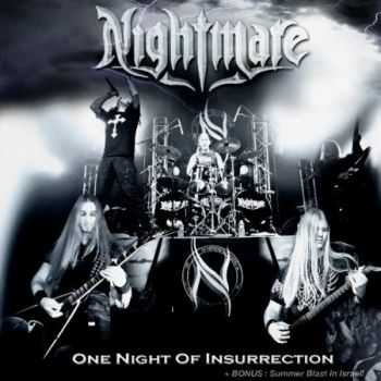 Nightmare - One Night Of Insurrection (live) 2011 (Lossless + MP3) + Summer Blast In Israel! [DVD9]