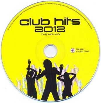 VA - Club Hits 2012 - The Hit-Mix (2012)