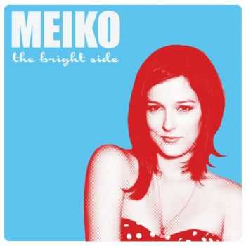 Meiko - The Bright Side (2012)