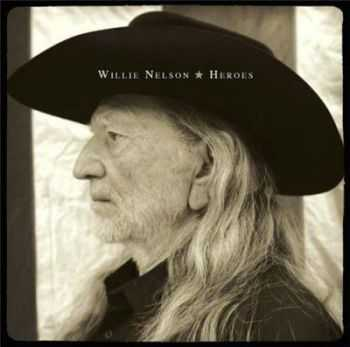 Willie Nelson - Heroes (2012)