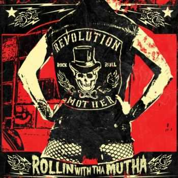 Revolution Mother - Rollin' With Tha Mutha (2009)