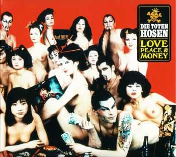 Die Toten Hosen - Love,Peace & Money 1994 (2007)