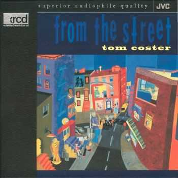 Tom Coster - From The Street (1995)