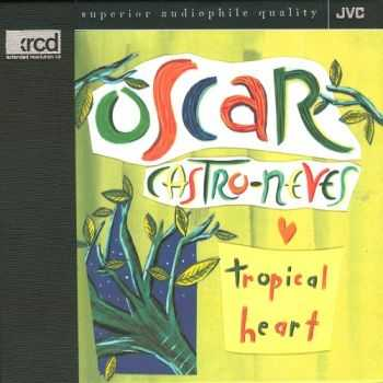 Oscar Castro-Neves - Tropical Heart (1993)