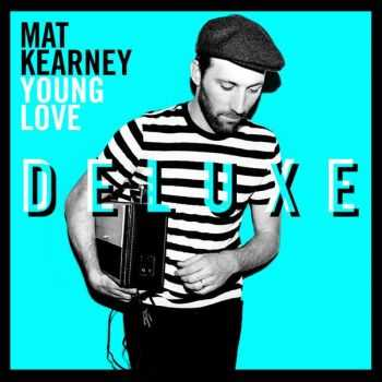 Mat Kearney � Young Love (Deluxe Edition) (2012)