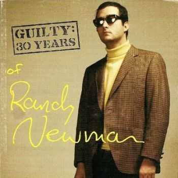 Randy Newman - Guilty: 30 Years Of Randy Newman (1998)