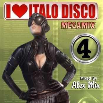 DJ Alex Mix - I Love Italo Disco Megamix vol.4 (2011)