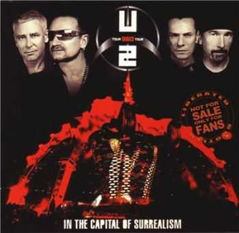 U2 - In The Capital Of Surrealism (2009)