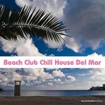 VA - Beach Club Chill House Del Mar (2012)