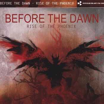 Before The Dawn - Rise Of The Phoenix {Limited Edition} (2012)