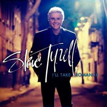 Steve Tyrell - I'll Take Romance (2012)