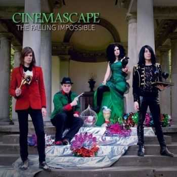Cinemascape - The Falling Impossible [Expanded Version] (2012)