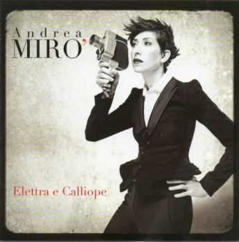 Andrea Miro - Elettra E Calliope (2012)
