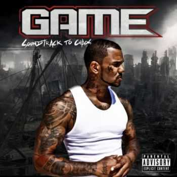 Game - Soundtrack To Chaos (2012)