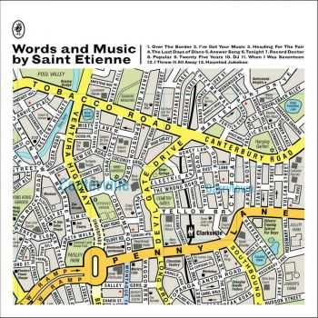 Saint Etienne - Words and Music by Saint Etienne (Deluxe Edition) (2012)