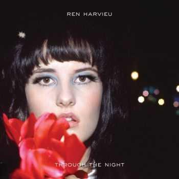 Ren Harvieu � Through The Night (Deluxe Version) (2012)