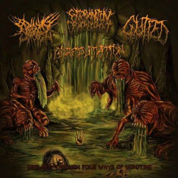 Begging for Incest/Extermination Dismemberment/Gutfed/Goreputation - Drowned Through Four Ways of Vomiting (2012)