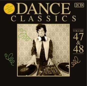 VA - Dance Classics Volume 47 & 48 (2012)