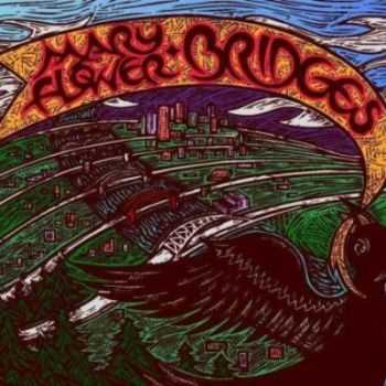Mary Flower - Bridges (2009)