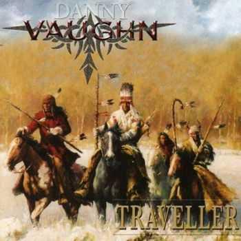 Danny Vaughn - Traveller (2007) (Lossless)