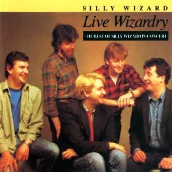 Silly Wizard - Live Wizardry (1978)