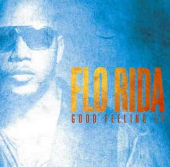 Flo Rida - Good Feeling EP (2012)