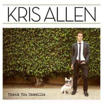 Kris Allen - Thank You Camellia (2012) HQ